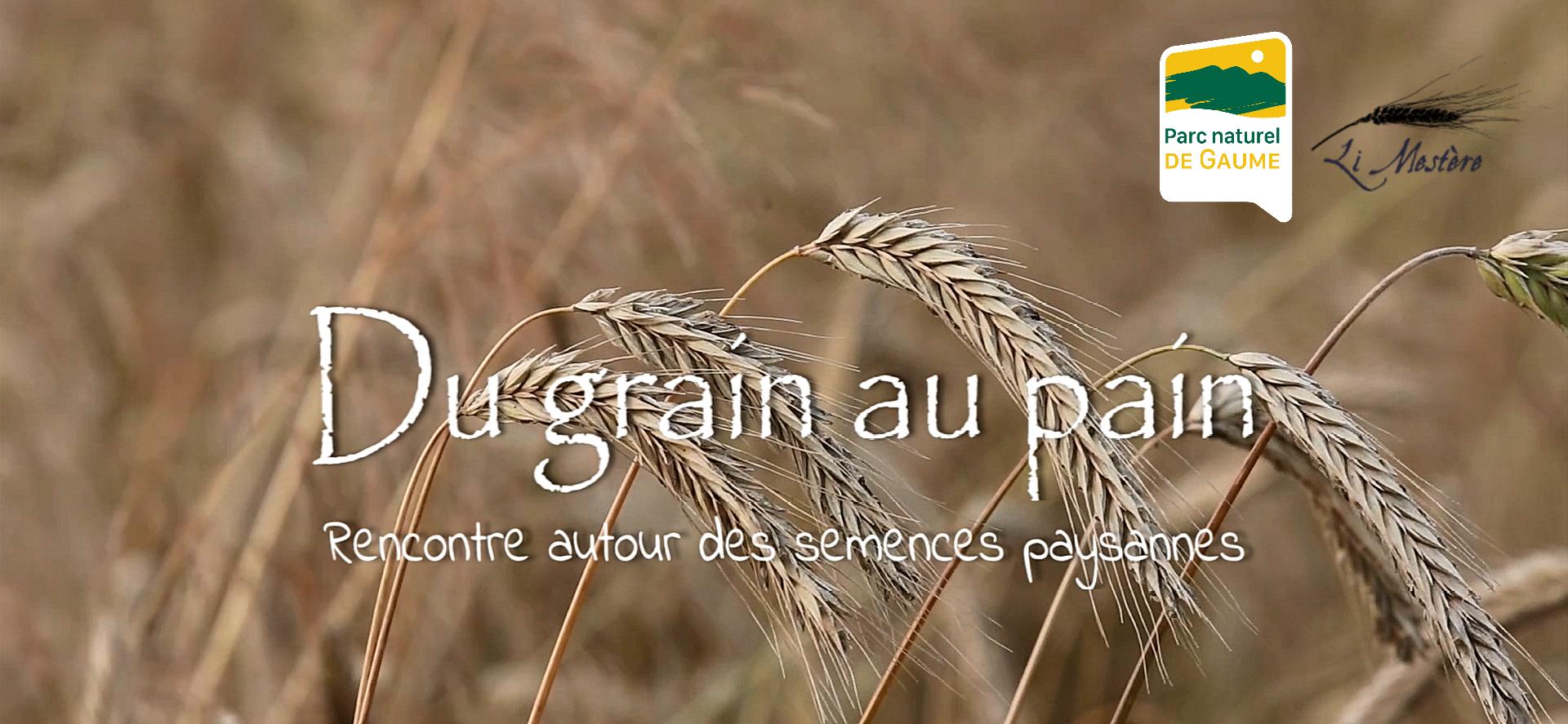 Parc naturel de Gaume : Quel pain voulons-nous ? @ Maison du Parc naturel de Gaume | Tintigny | Wallonie | Belgique